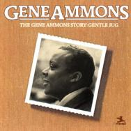 The Gene Ammons Story Gentle Jug