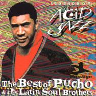 Legends Of Acid Jazz The Best Of Pucho His Latin S