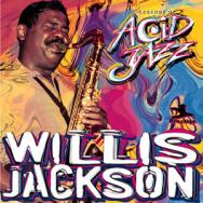 Legends Of Acid Jazz Willis Jackson