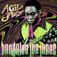 Legends Of Acid Jazz Boogaloo Joe Jones Vol 2