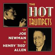 The Hot Trumpets Of Joe Newman Henry Red Allen