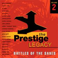 The Prestige Legacy Vol 2 The Battle Of The Saxes MP3