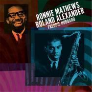 Ronnie MathewsRoland AlexanderFreddie Hubbard
