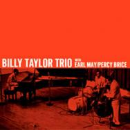 Billy Taylor Trio With Earl May And Percy Brice
