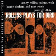 Rollins Plays For Bird