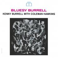 Bluesy Burrell Rudy Van Gelder Remasters MP3