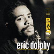 The Best Of Eric Dolphy