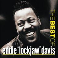 The Best Of Eddie Lockjaw Davis