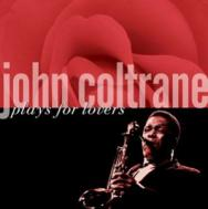 John Coltrane Plays For Lovers MP3