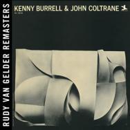 Kenny Burrell John Coltrane Rudy Van Gelder Remast MP3