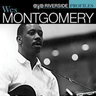 Riverside Profiles Wes Montgomery