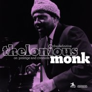 The Definitive Thelonious Monk On Prestige and Riv