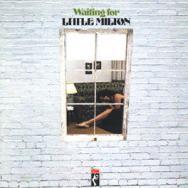 Waiting For Little Milton