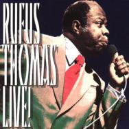 Rufus Thomas Live MP3