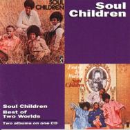 Soul ChildrenBest Of Two Worlds