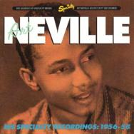 Art Neville His Specialty Recordings 1956 58