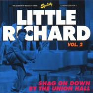 Little Richard Vol 2 Shag On Down By The Union Hal