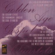 Golden Age Gospel Quartets Vol 1 1947 1954