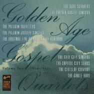 Golden Age Gospel Quartets Vol 2