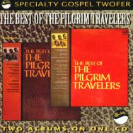 Best Of The Pilgrim Travelers