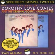 The Best Of Dorothy Love Coates The Original Gospe