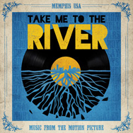 Take-Me-To-The-River-Music-From-The-Motion-Picture