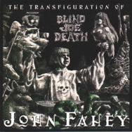 The Transfiguration Of Blind Joe Death MP3