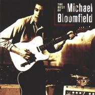 The Best Of Michael Bloomfield MP3