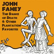 The Dance Of Death Other Plantation Favorites
