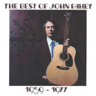 The Best Of John Fahey 1959 1977