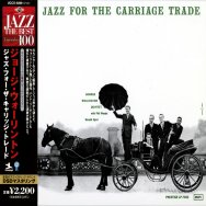 Jazz For The Carriage Trade Deluxe Japanese Import