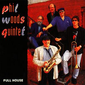 Phil woods concord music group for Modern house quintet