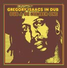 Gregory Isaacs In Dub Dub a de Number One