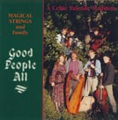 Good People All A Celtic Yuletide Tradition
