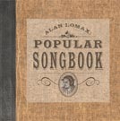Alan Lomax Popular Songbook