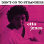 Dont Go To Strangers LP OJC 298