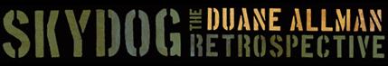 Duane Allman Skydog: The Restrospective